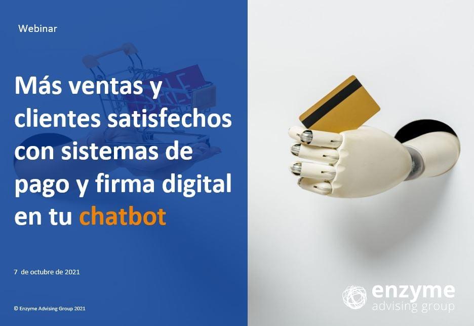 Más ventas y clientes satisfechos con sistemas de pago y firma digital en tu chatbot