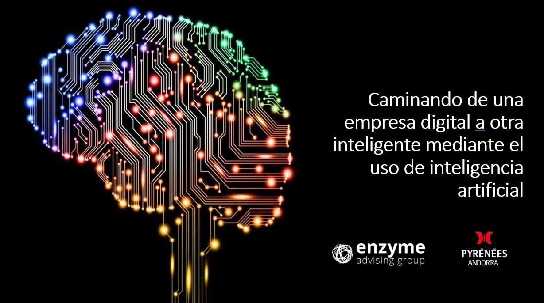 Caminando de una empresa digital a otra inteligente mediante el uso de IA