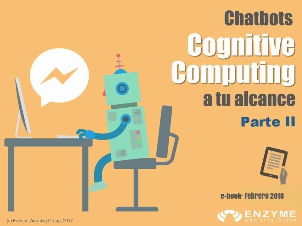 imagen ebook chatbots-Parte II-Febrero2018.jpg